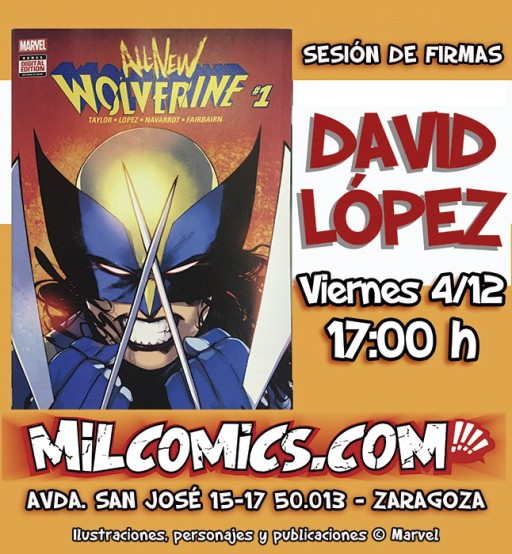 Reserva tu comic All New Wolverine firmado por David Lopez