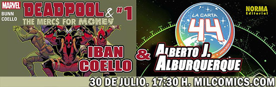 Firmas Deadpool y La Carta 44 en Milcomics