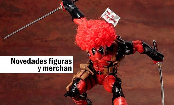 Novedades figuras y merchandising