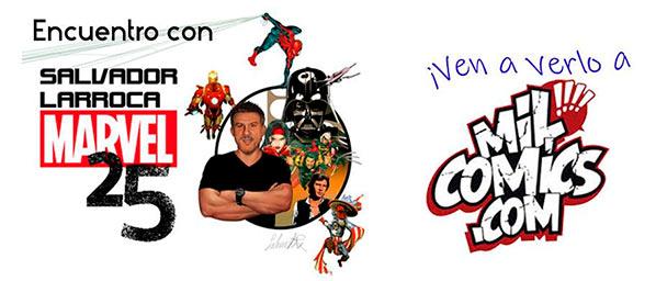 Celebración 25 años de Salvador Larroca en Marvel