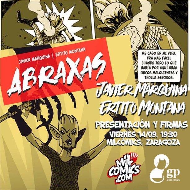 Abraxas firmado por Javier Marquina y Ertito Montana