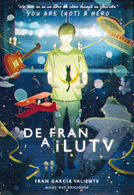 Milky Way diciembre 2019, De Fran a iLUTV