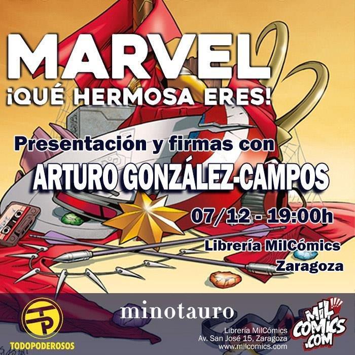 arturo-gonzalez-campos-presenta-marvel-que-hermosa-eres-en-milcomics-89190-1.jpg