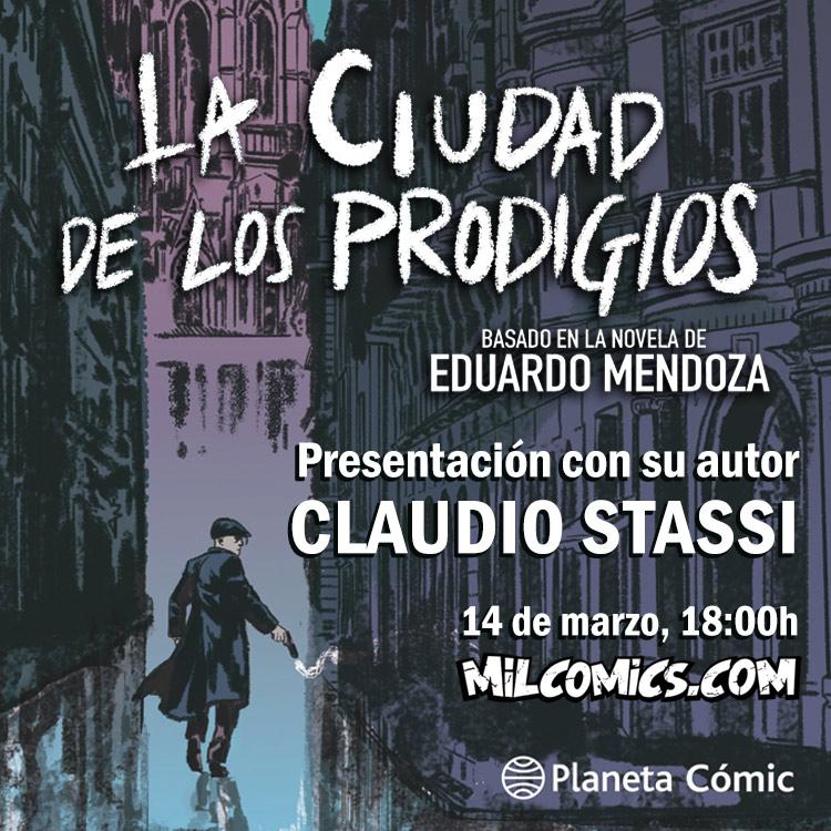 Claudio Stassi firma La Ciudad de los prodigios en MilCómics